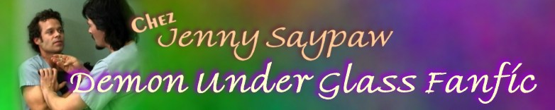 [Jenny Saypaw's Demon Under Glass Fanfic header]
